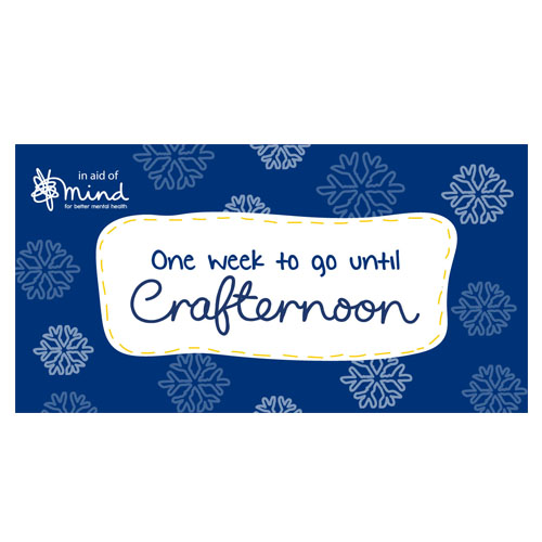 """One week to go until Crafternoon"" social media graphic with snowflake illustration over blue background"
