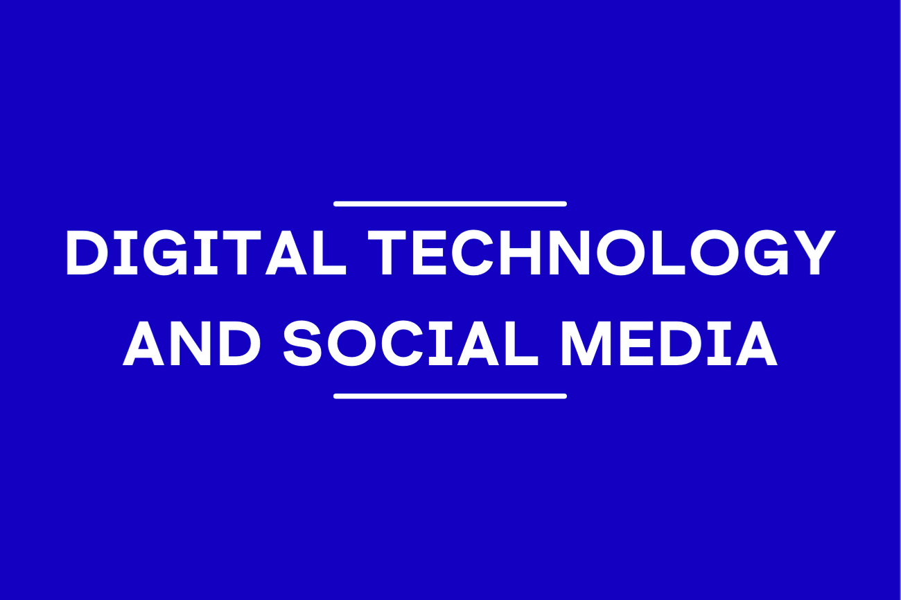 Digital technology and social media