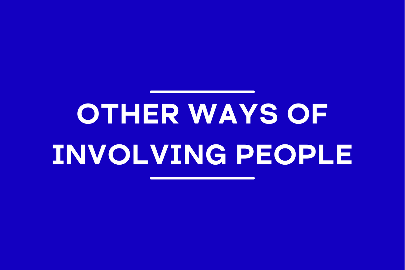 Other ways of involving people